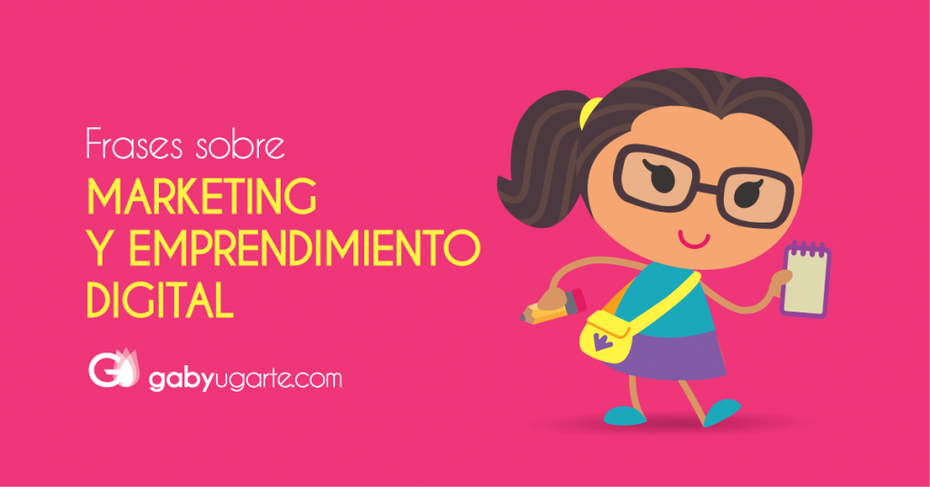 Frases sobre marketing digital y emprendimiento